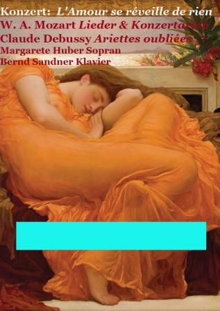 Konzertplakat L´amour se reveille de riens Mozart und Debussy Lieder Huber & Sandner Kopie
