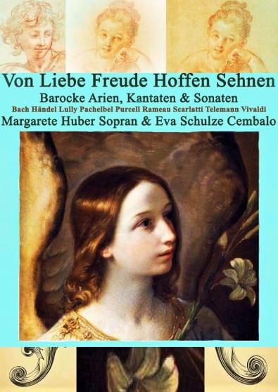 Von Liebe Freude Hoffen Sehnen Margarete Huber Sopran Eva Schulze Cembalo